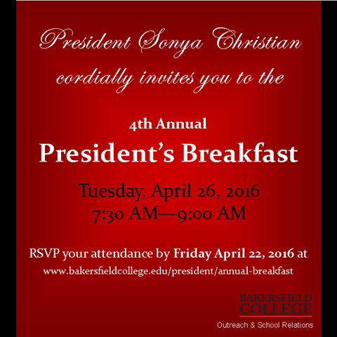 Presidents Breakfast Invitation - Apr. 26, 2016 at Bakersfield College - 7:30 am