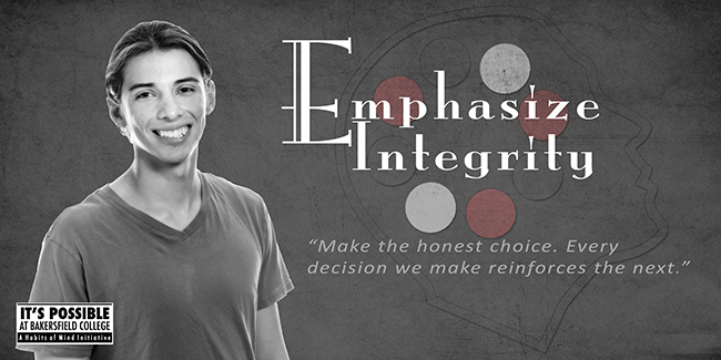 Habits of Mind Emphasize Integrity Poster featuring student and words Emphasize Integrity - Make the honest choice. Every decision we make reinforces the next.