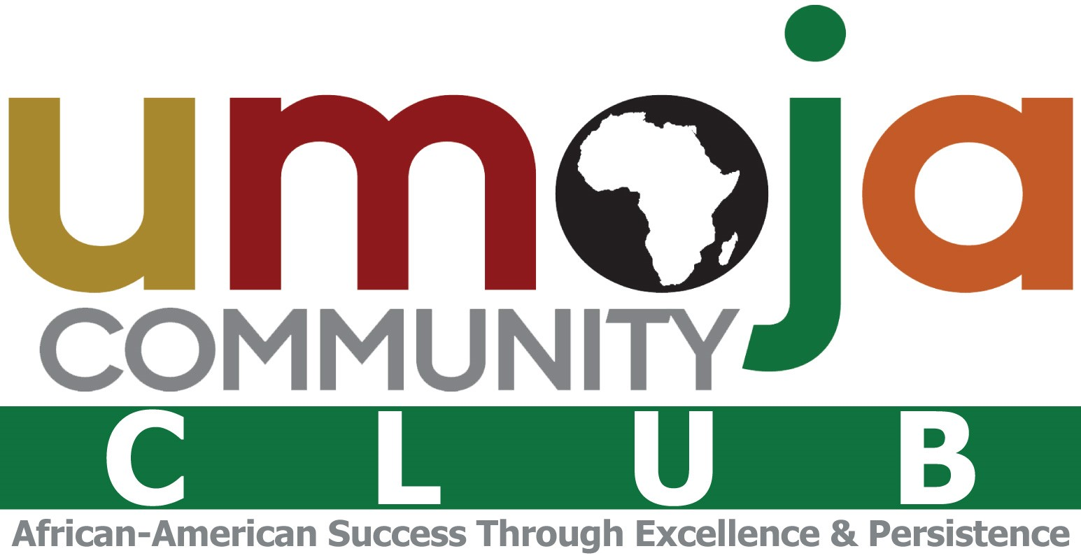 Umoja Community Club African-American Success Through Excellence & Persistence
