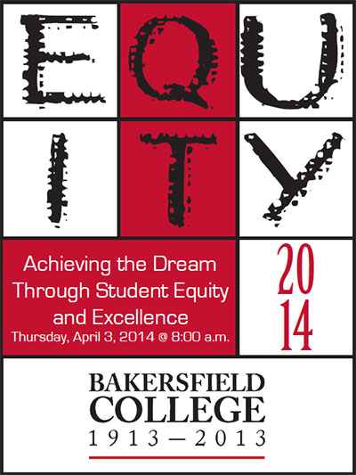 Equity 2014 Conference Logo: Achieiving the Dream Through Student Equity & Excellence, Thursday, April 3 at 8 am