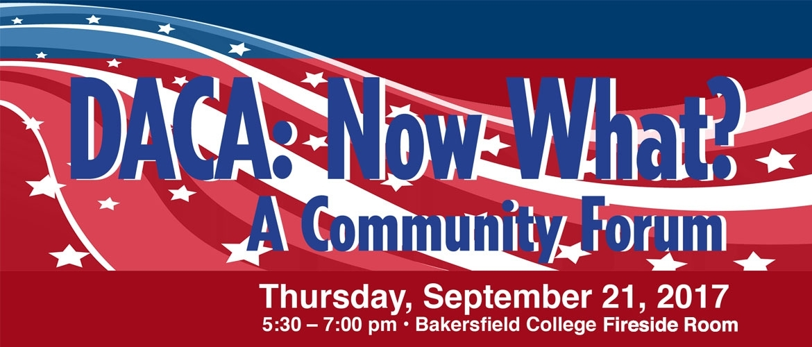DACA: Now What? Community Forum 9/21 at 5:30PM Fireside Room