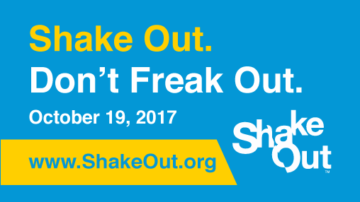 Shake Out. Don't Freak Out 10/19 10:19