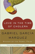 Cover of Love in the Time of Cholera by Garcia Marquez