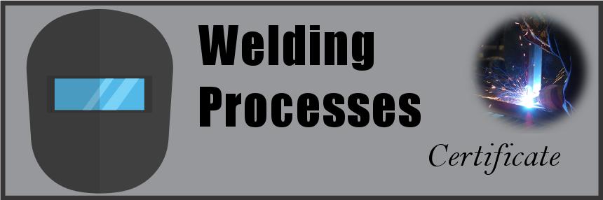 Welding Processes Certificate